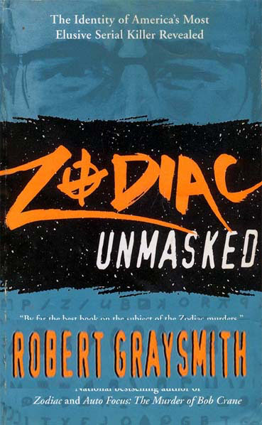 Zodiac Unmasked by Robert Graysmith (2007, Paperback) Identity of Serial Killer